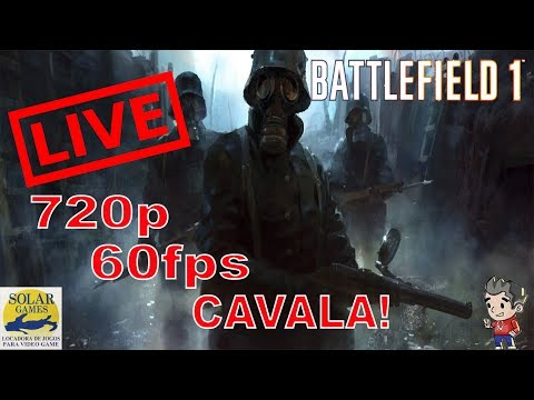 Live Battlefield 1 - 720 60Fps Direto da Solar Games! (Ps4 P