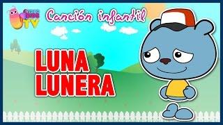 ♫♪ LUNA LUNERA CASCABELERA ♫♪ canción infantil completa con dibujos animados
