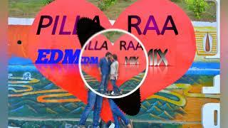 Pillaa Raa || EDM Remix || Dj Rakesh Nd Dj Prakash-mydjsongs