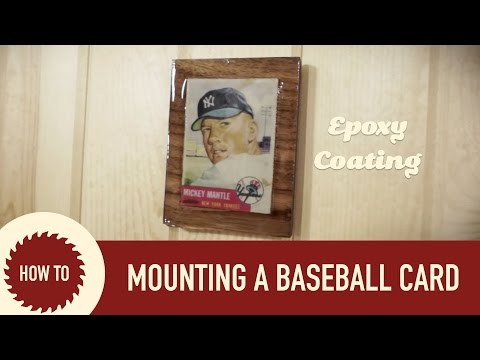 Mounting An Old Baseball Card On A Wood Plaque