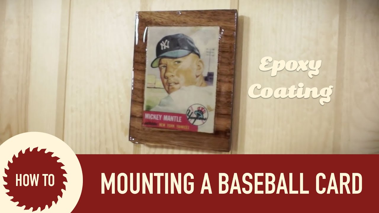 Mounting an old baseball card on a wood plaque youtube mounting an old baseball card on a wood plaque geotapseo Image collections