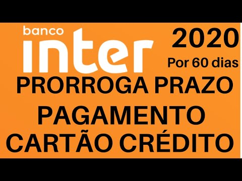 BANCO INTER PRORROGA PAGAMENTO CARTÃO DE CRÉDITO POR 60 DIAS