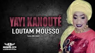 Yayi Kanouté - Loutam Mousso