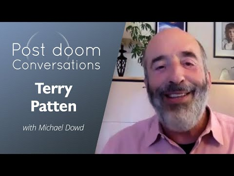 Terry Patten: Post-Doom With Michael Dowd