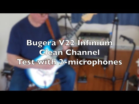 Bugera V22 Infinium Clean Channel Test With Two Microphones