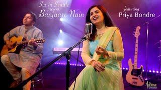 Sur in Seattle Original - Banjaare Nain (Reprise) Ft. Priya Bondre