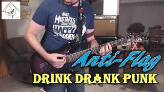 Anti-Flag - Drink Drank Punk - Guitar Cover (Tab in description!)