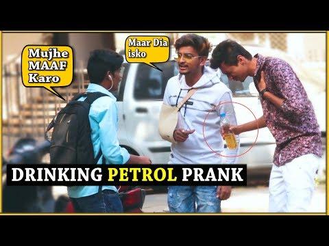 Drinking PETROL Prank (Prank Gone Wrong) | Pranks in india