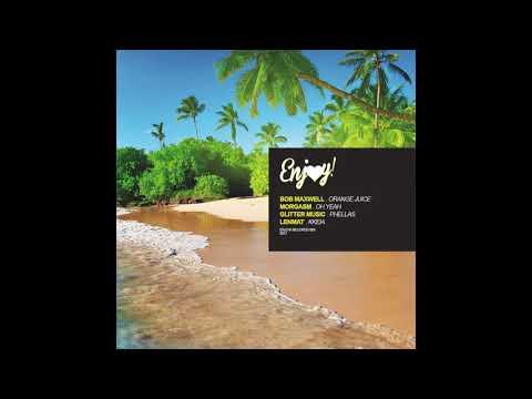 Bob Maxwell feat Morgasm - Orange Juice (Enjoy! Digital 008)