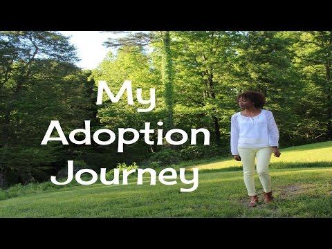 My Adoption Journey; Trying to Adopt When Single