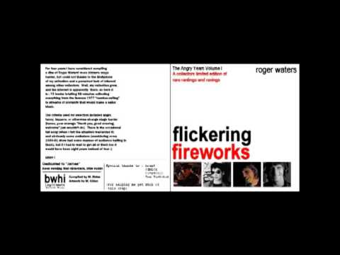 Roger Waters -  Flickering Fireworks: The Angry Years - Volume 1  1970 - 2000