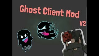 Minecraft Ghost Client v3 Mod 1.8.9 Release !