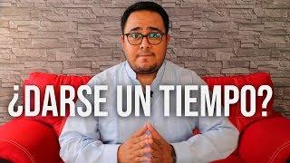 ¿Es válido darse un tiempo? | Roberto Rocha