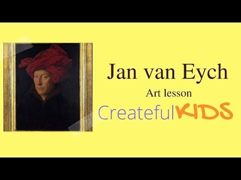 Jan Van Eyck for Kids-- Famous Artists For Kids