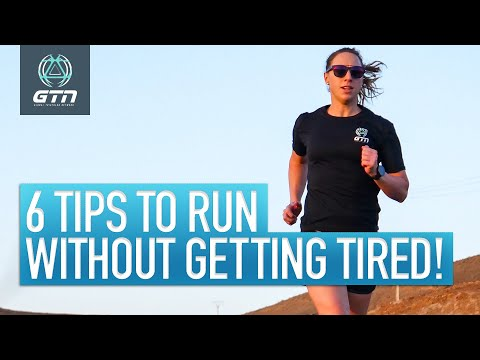 Top 6 Tips On How To Run Without Getting Tired!