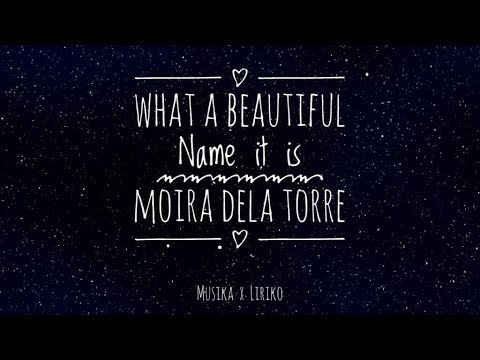 What A Beautiful Name It Is - Moira Dela Torre Lyrics