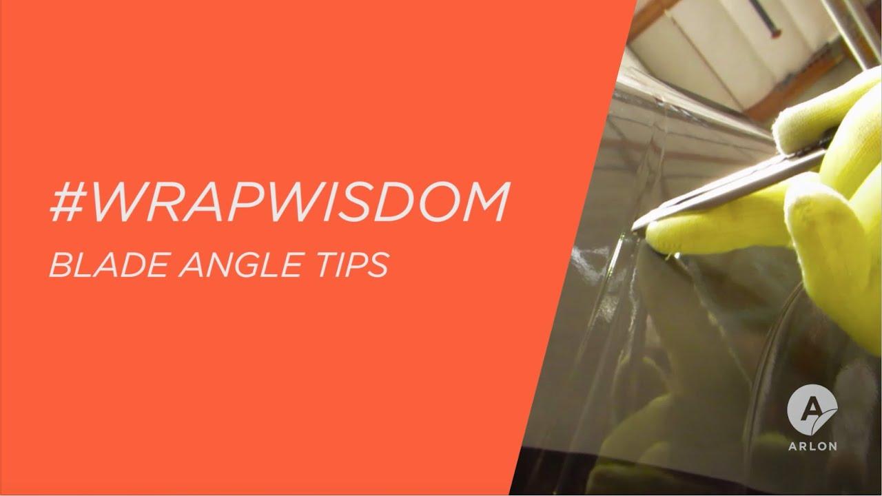 Blade Angle Tips - #WrapWisdom