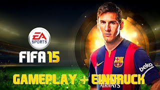 FIFA 15 : Full Gameplay + Eindruck - Barcelona vs Liverpool [PS4/XboxOne/PC] HD
