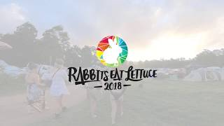 Rabbits Eat Lettuce Music and Arts Festival  2018 After Movie