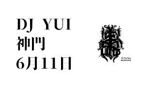 Dj Yui Tamtino- 神門 / 6月11日(beats by Dj Yui)