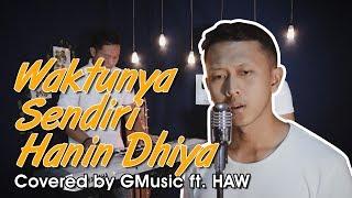 Waktunya Sendiri - Hanin Dhiya (Acoustic Cover) GMusic ft. HAW