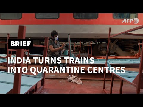 AFP News Agency: Coronavirus: India turns trains and stadiums into quarantine centres | AFP