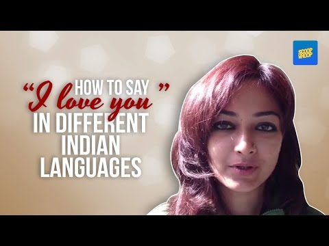 "How To Say ""I Love You"" In Different Indian Languages"
