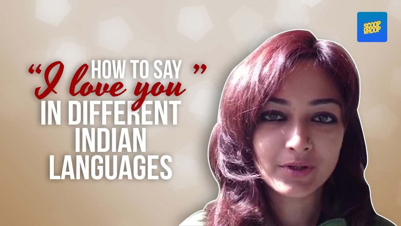 How To Say I Love You In Different Indian Languages