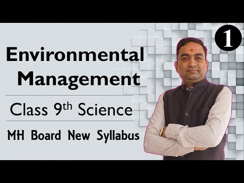 Environmental Management Class 9th Science Part 1
