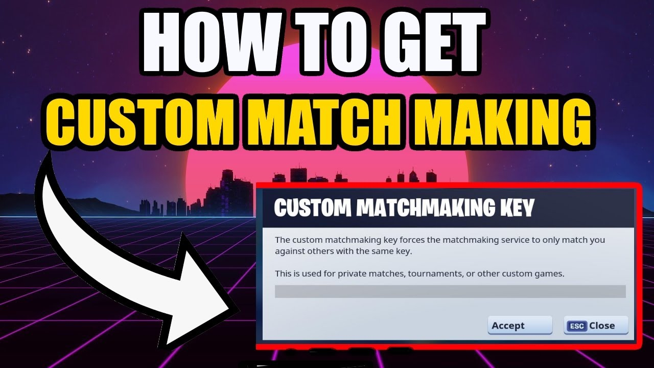✌️ best matchmaking service fortnite custom matchmaking keys 2019
