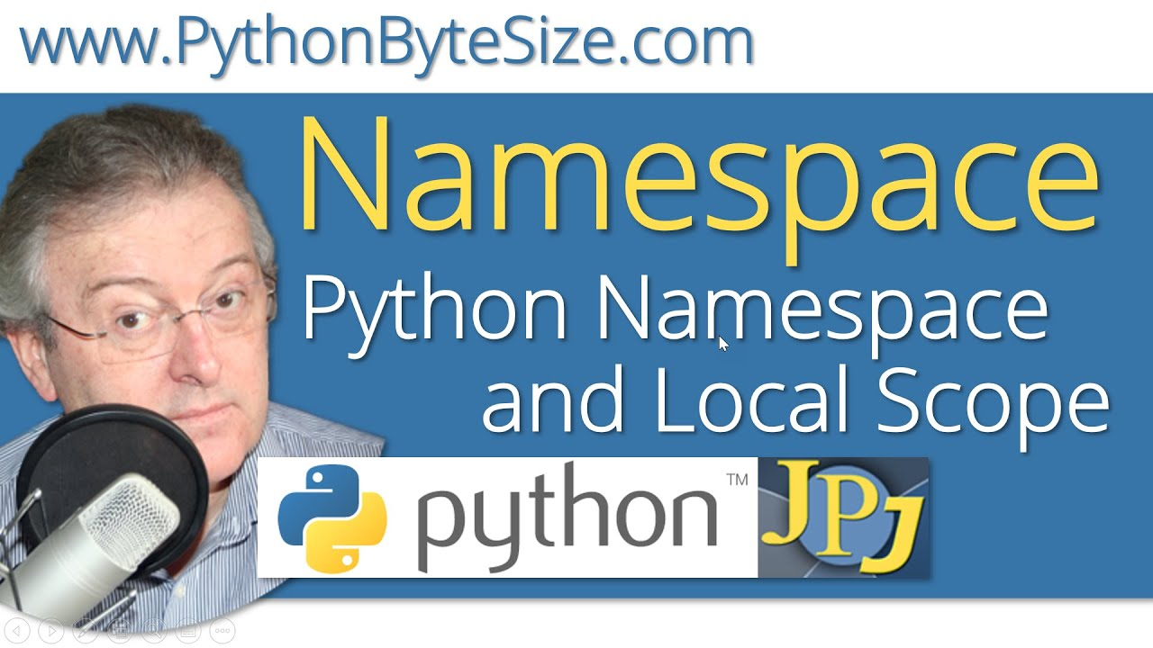 Python Namespace and Local Scope - YouTube