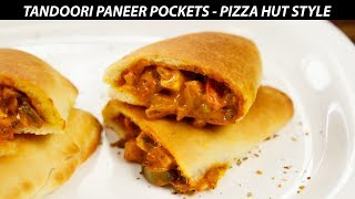 Tandoori Paneer Pocket - Pizza Hut Recipe CookingShooking