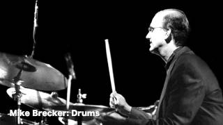 Mike Brecker on drums (audio only)