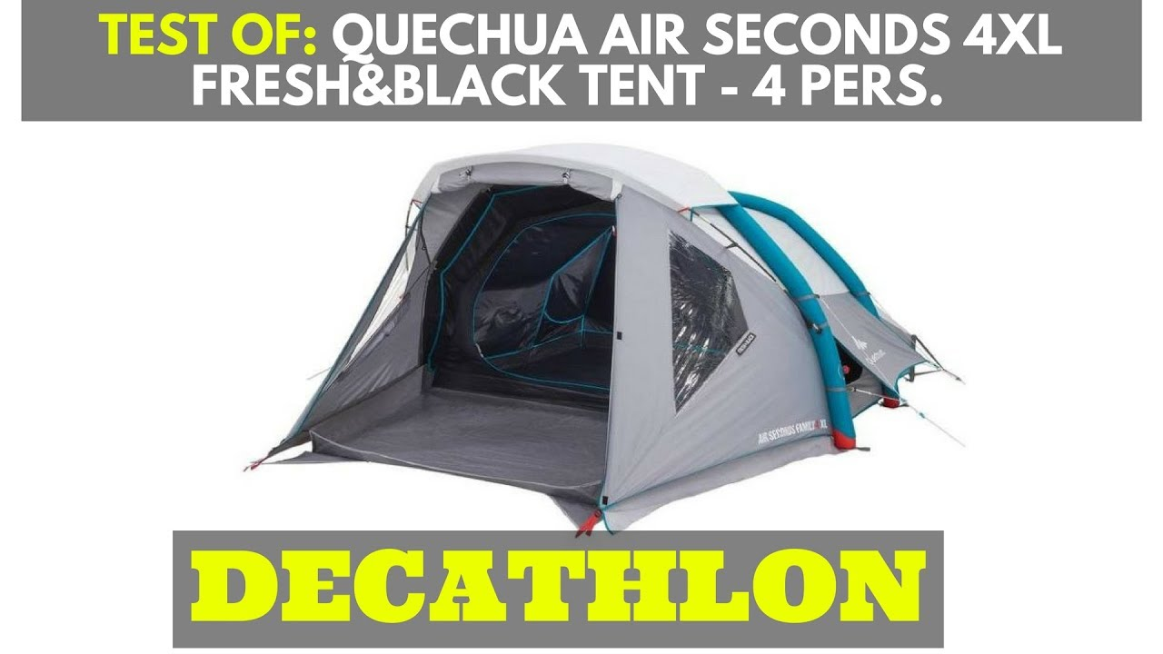 1 Persoons Pop Up Tent Test Of Quechua Air Seconds Family 4 Xl Camping Tent 4 Persons Decathlon