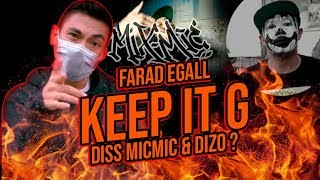 Gambar cover FARID EGALL - KEEP IT G (DISS MIXMIC & DIZO ?) REACT !!