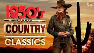 Best Classic Country Songs Of 1950s - Greatest 50s Country Music - Top Old Country Songs