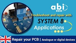 find faults and repair pcbs with abi s system 8
