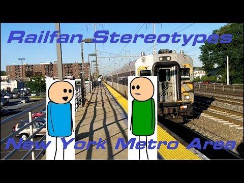 Northeast Megalopolis Railfan Stereotypes: New York Metropolitan Area