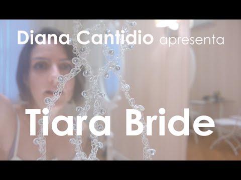 Diana apresenta   Tiara Bride