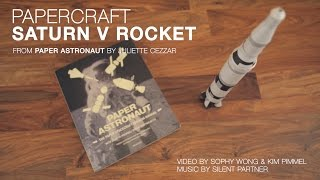 Papercraft Saturn V Rocket Build