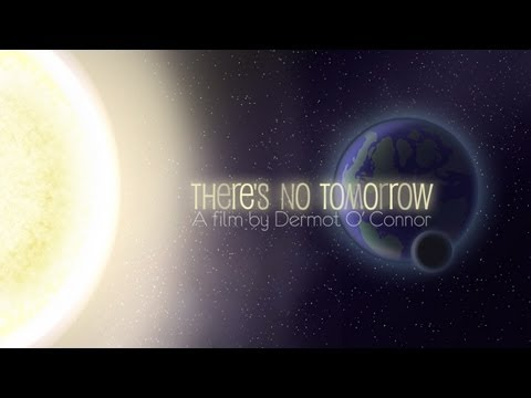 There's No Tomorrow (limits to growth & the future)
