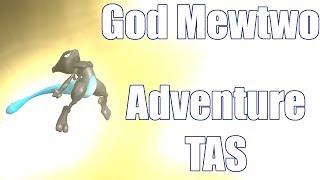 God Mewtwo: Adventure (Melee Character Mod TAS)