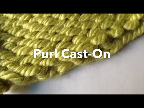 Loom Knit Cast On Purl Cast On Youtube