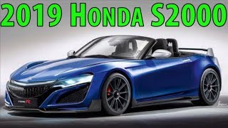 2019 Honda S2000 : EVERYTHING YOU NEED TO KNOW!!!