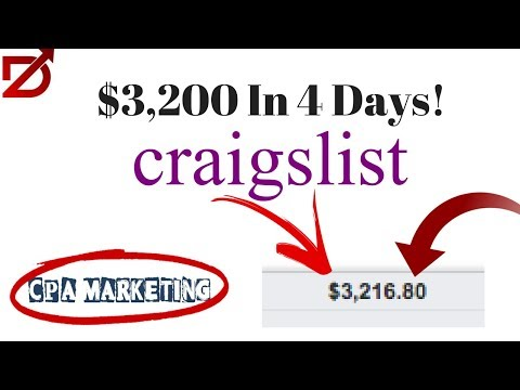 $3,200 In 4 Days With Craigslist And CPA Marketing | CPA Marketing Course