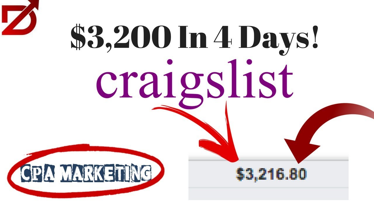 $3,200 In 4 Days With Craigslist And CPA Marketing | CPA Marketing