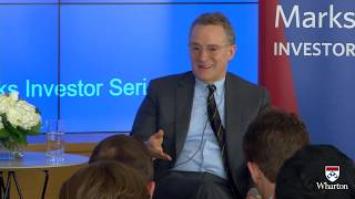 The Howard Marks Investor Series at The Wharton School: A Conversation with Howard Marks