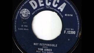 Tom Jones...Not Responsible ...   1966
