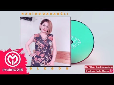 Nahide Qarabagli - Belkede 2018 #Ekskluziv!