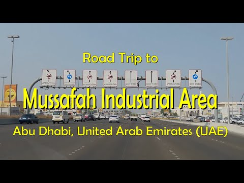 Road Trip To Mussafah (Musaffah) Industrial Area, Abu Dhabi, United Arab Emirates (UAE)